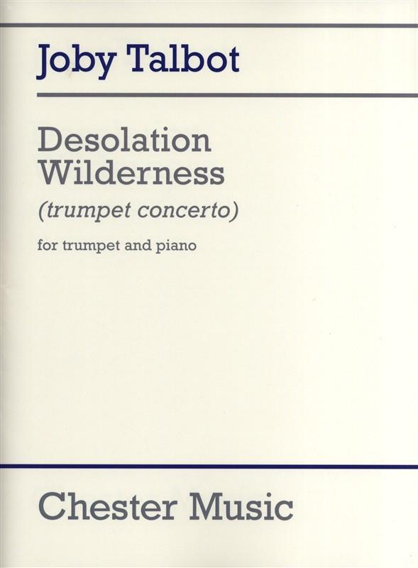 Joby Talbot: Desolation Wilderness (Trumpet/Piano): Trumpet: Instrumental Work