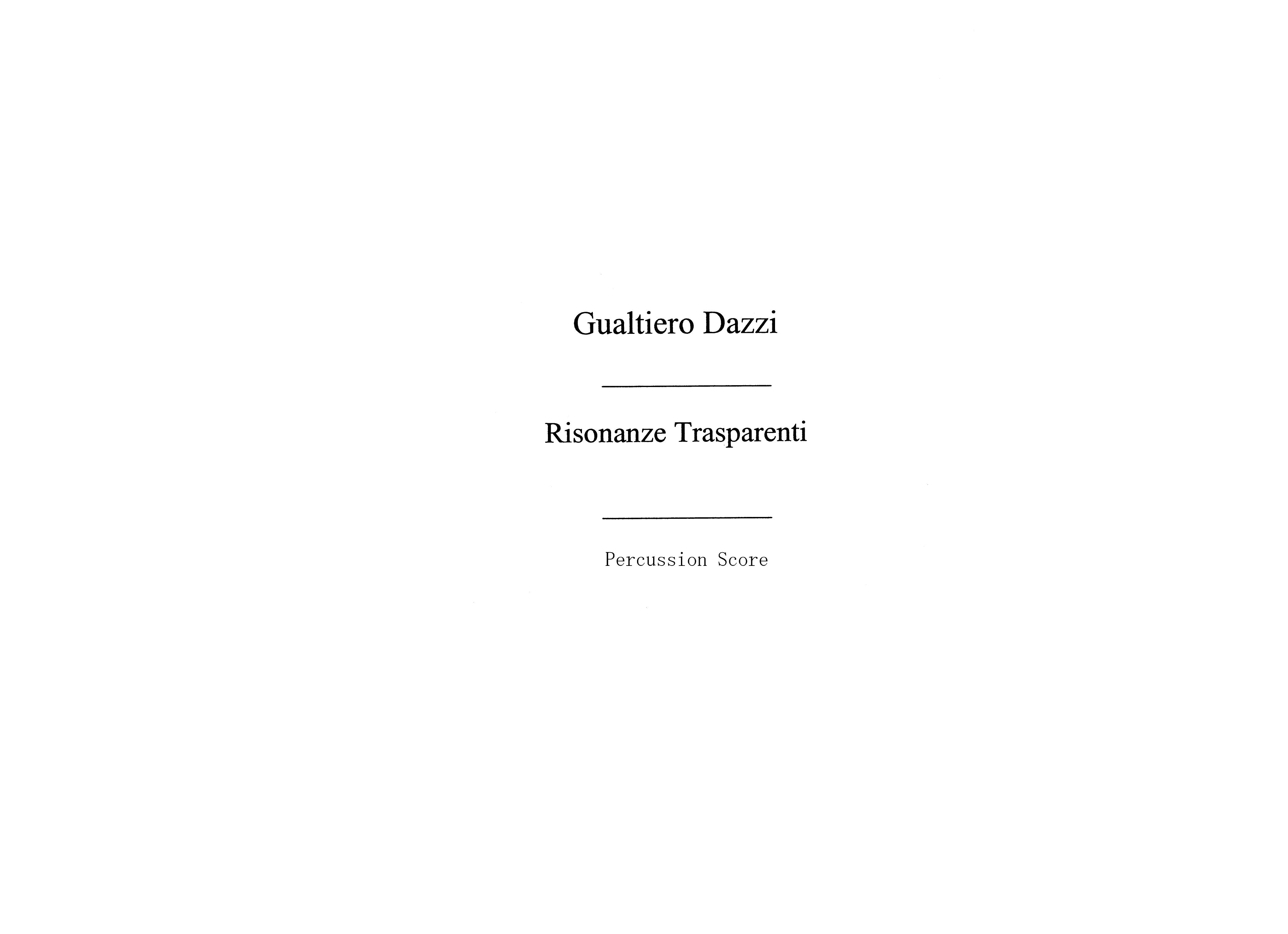 Gualtiero Dazzi: Risonanze Trasparenti: Percussion: Score