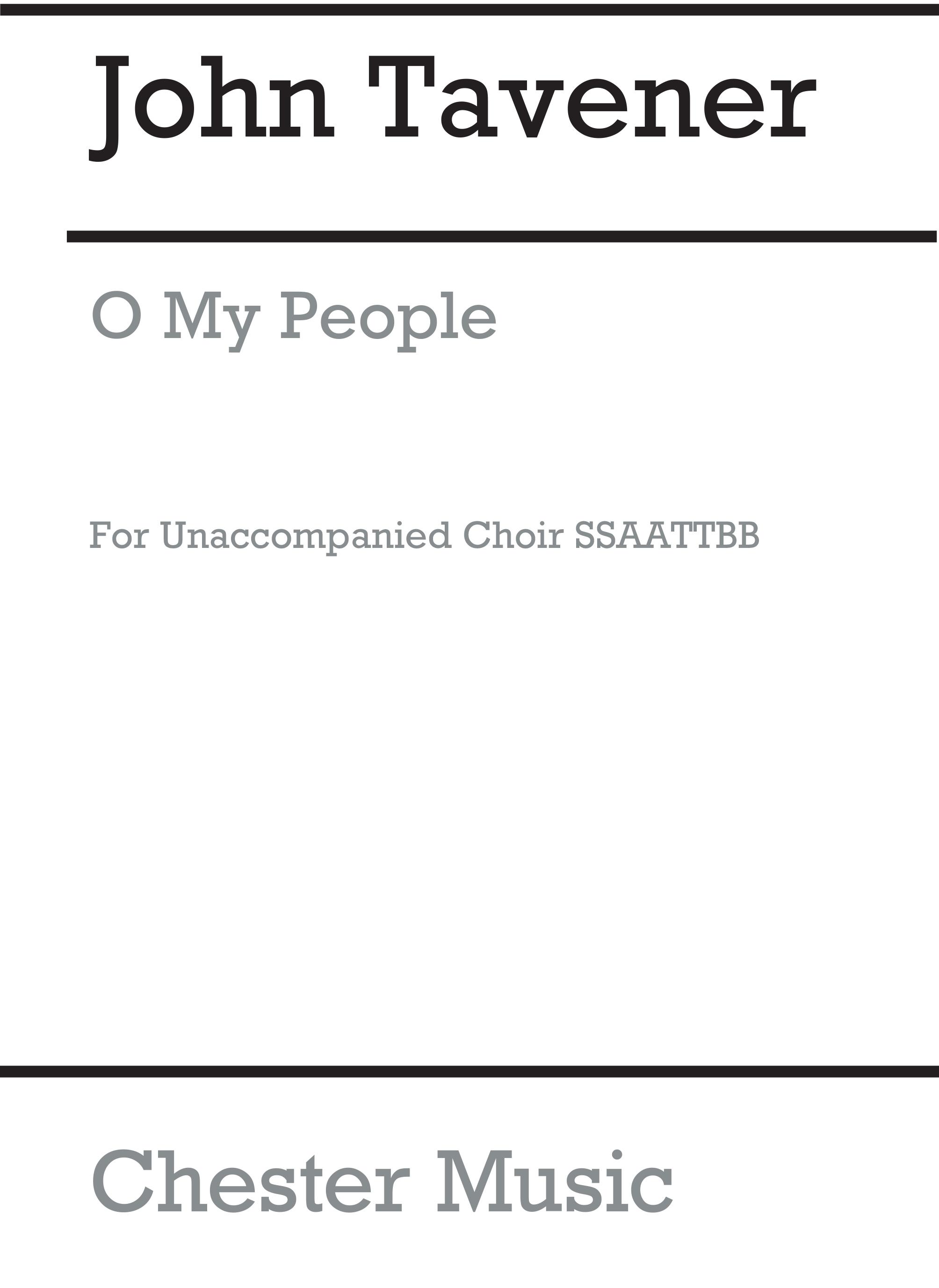John Tavener: O My People: SATB: Vocal Score