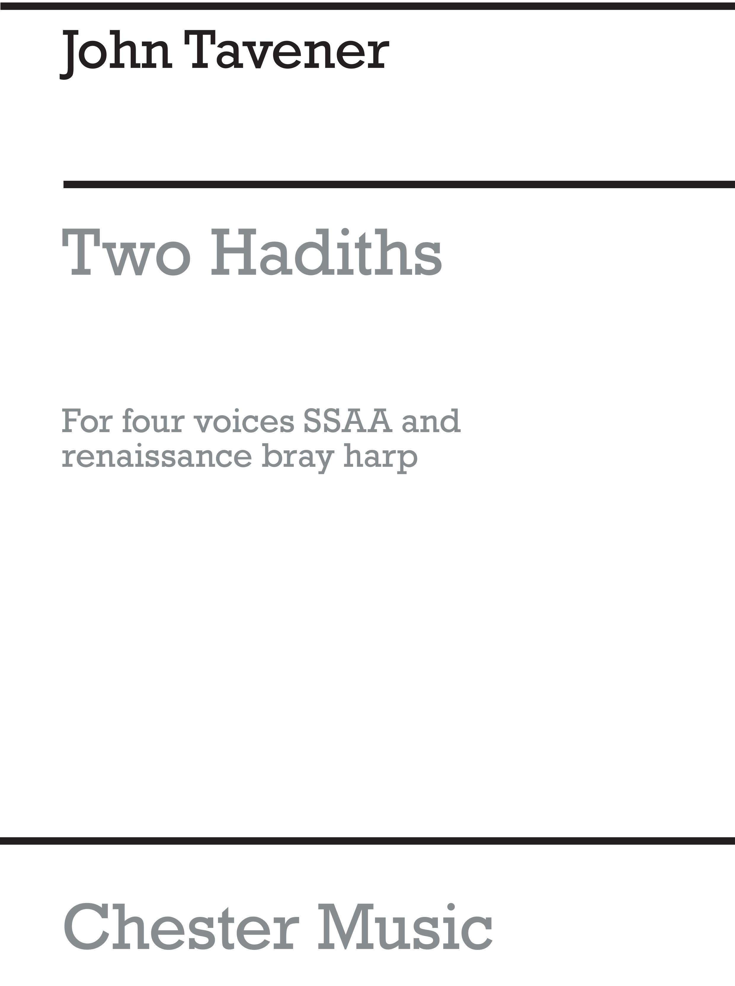 John Tavener: Two Hadiths Of The Prophet Mohammed: SSAA: Vocal Score