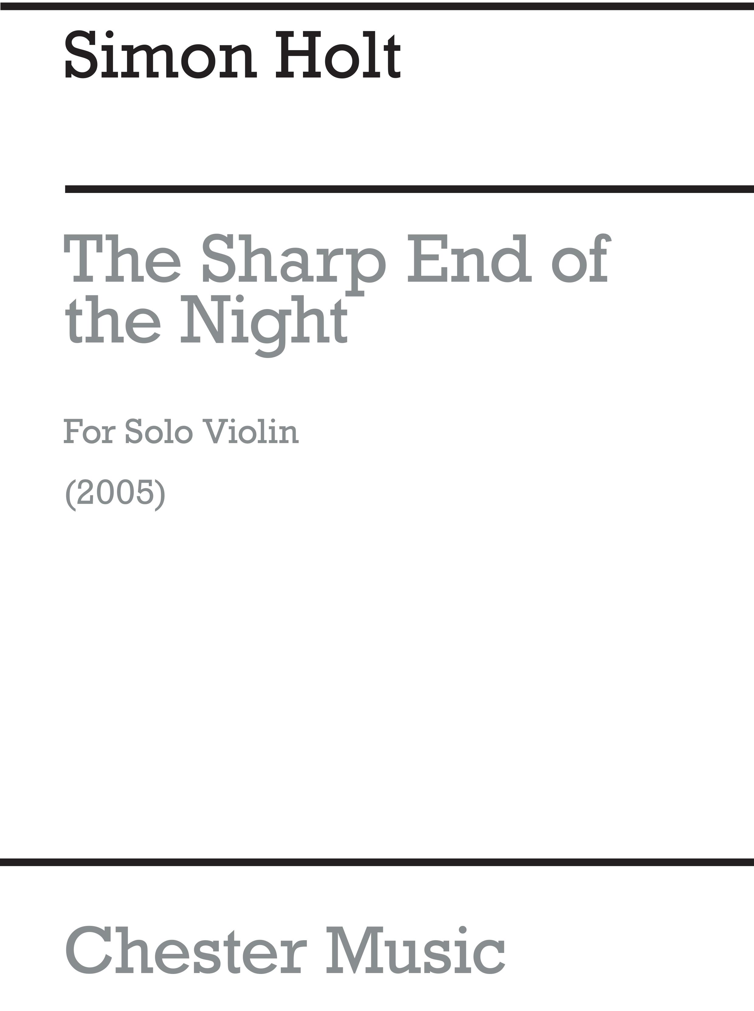 Simon Holt: The Sharp End Of Night: Violin: Instrumental Work