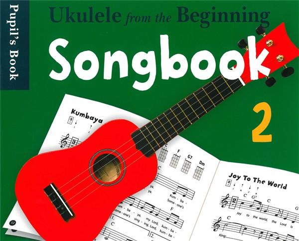 Ukulele From The Beginning Songbook 2: Ukulele: Instrumental Album