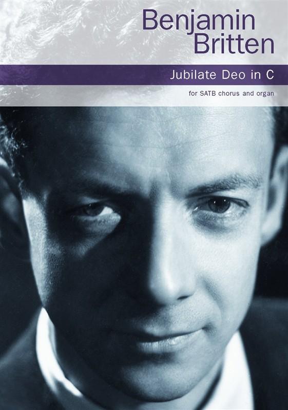 Benjamin Britten: Jubilate Deo In C: SATB: Vocal Score