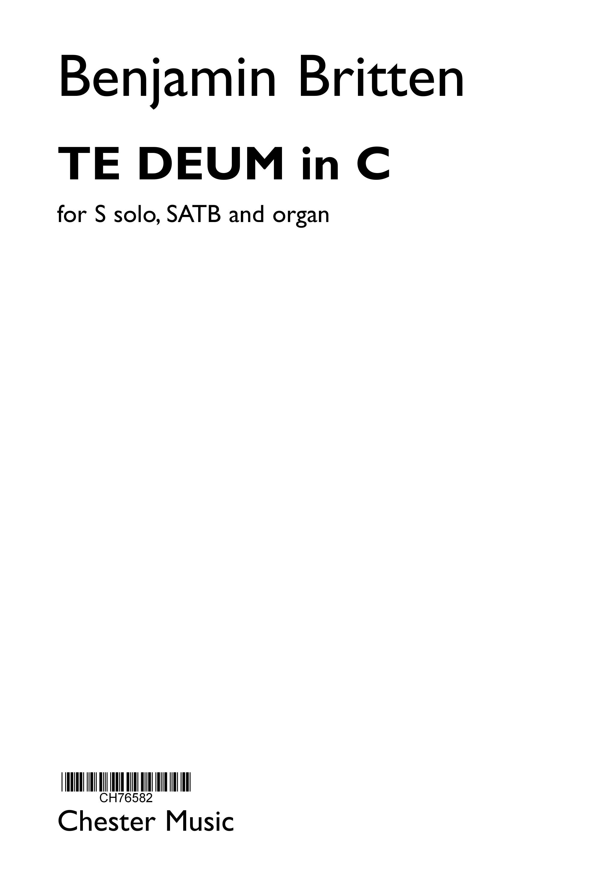 Benjamin Britten: Te Deum In C: Soprano & SATB: Vocal Score