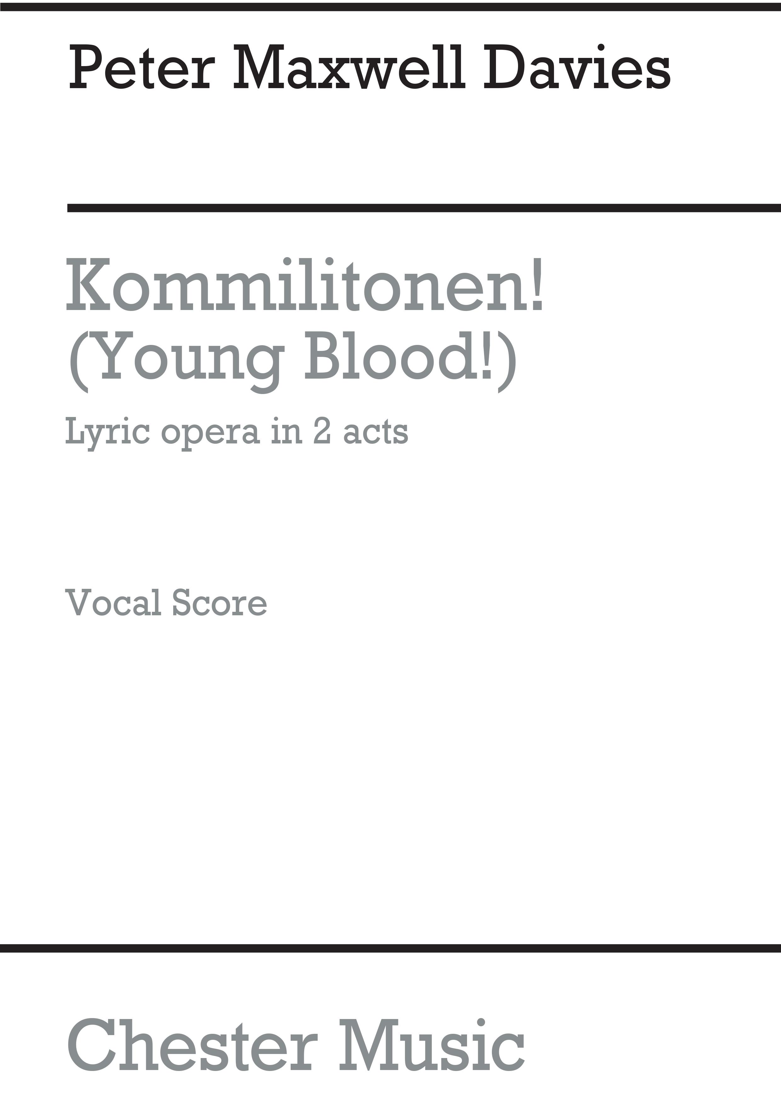 Peter Maxwell Davies: Kommilitonen! (Young Blood!) - Vocal Score: Opera: Vocal