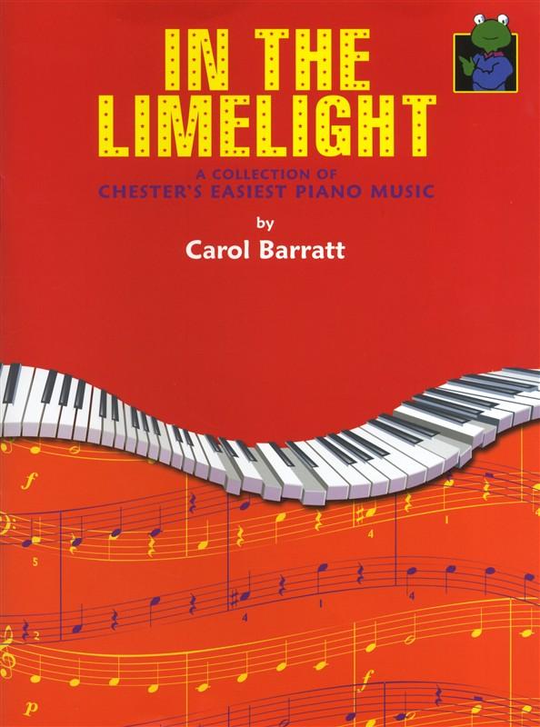 Carol Barratt: In The Limelight!: Piano: Instrumental Album