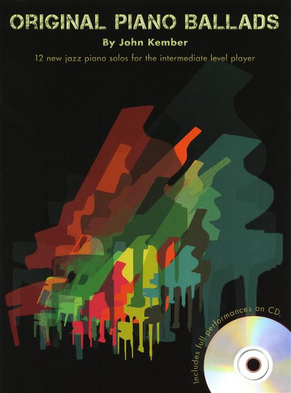 John Kember: Original Piano Ballads: Piano: Instrumental Album