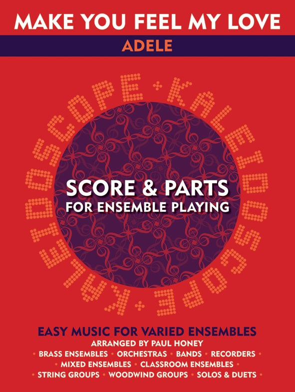 Bob Dylan: Kaleidoscope: Make You Feel My Love: Flexible Band: Score and Parts