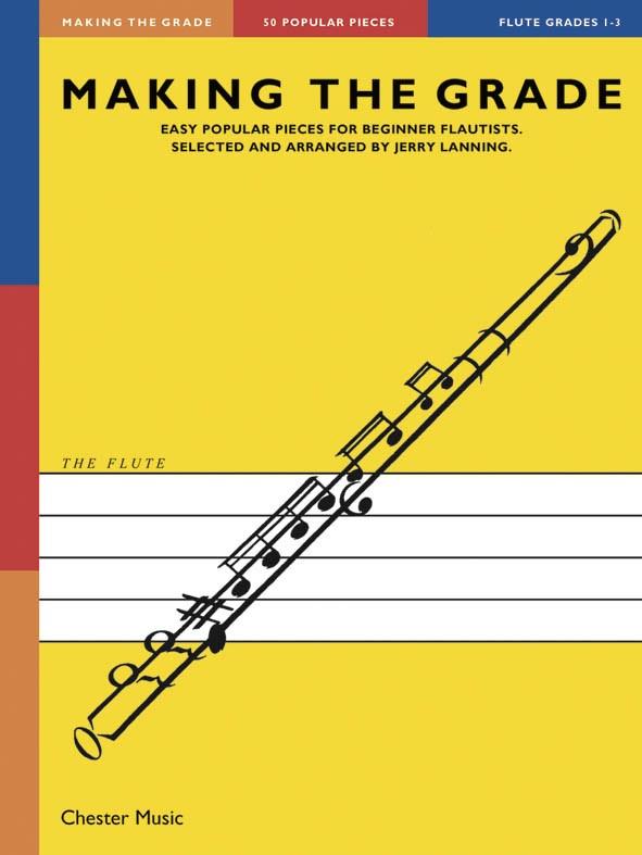 Making The Grade: Grades 1-3: Flute: Instrumental Album