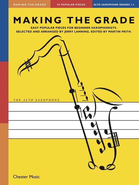 Making The Grade: Grades 1-3: Alto Saxophone: Instrumental Album
