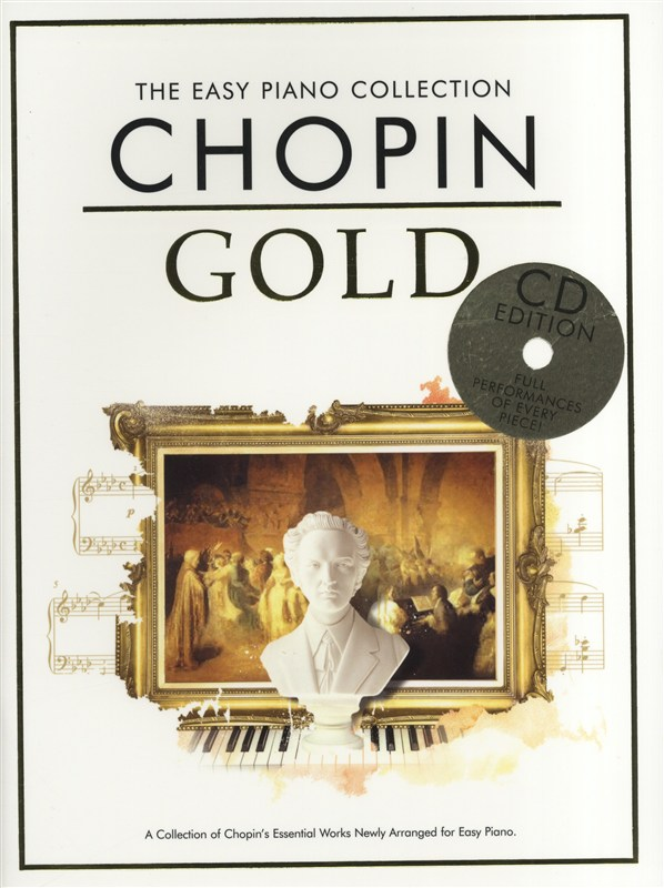 Frédéric Chopin: The Easy Piano Collection Chopin Gold (CD Edition): Piano: