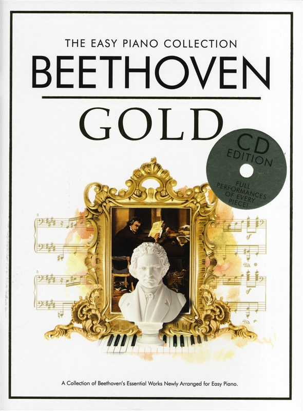Ludwig van Beethoven: The Easy Piano Collection: Beethoven Gold (CD Ed.): Easy