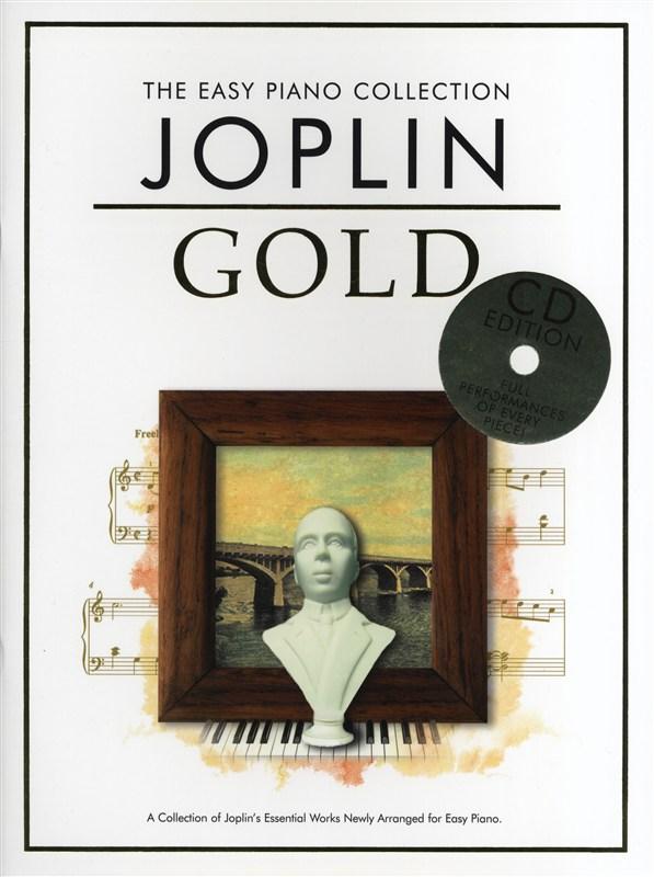 Scott Joplin: The Easy Piano Collection Joplin Gold (CD Edition): Easy Piano: