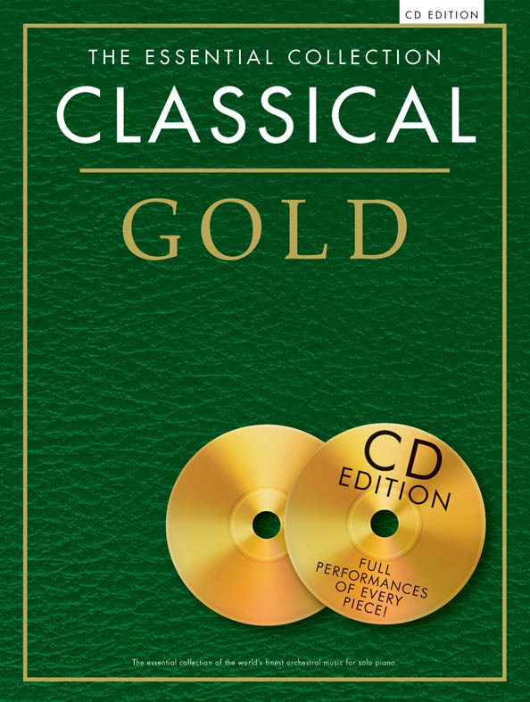 The Essential Collection: Classical Gold (CD Ed.): Piano: Instrumental Album