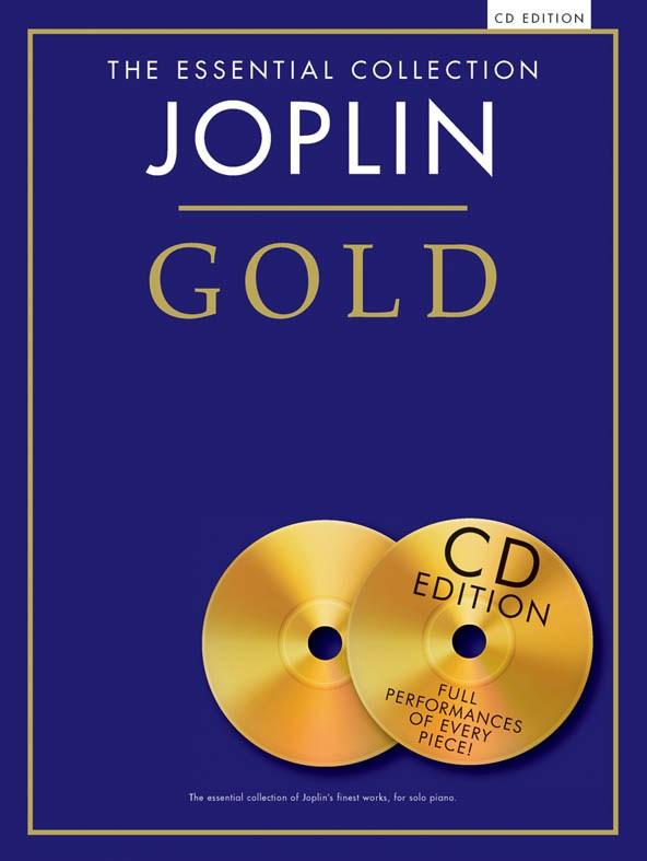 Scott Joplin: The Essential Collection: Joplin Gold (CD Edition): Piano: