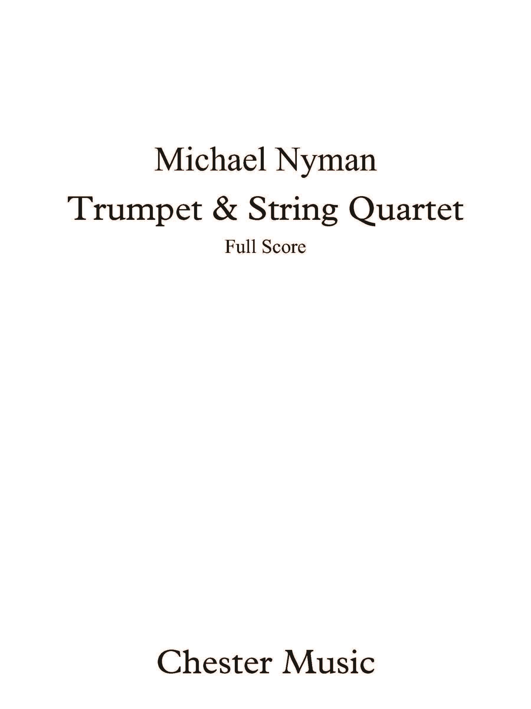 Michael Nyman: Trumpet & String Quartet: String Quartet: Score and Parts