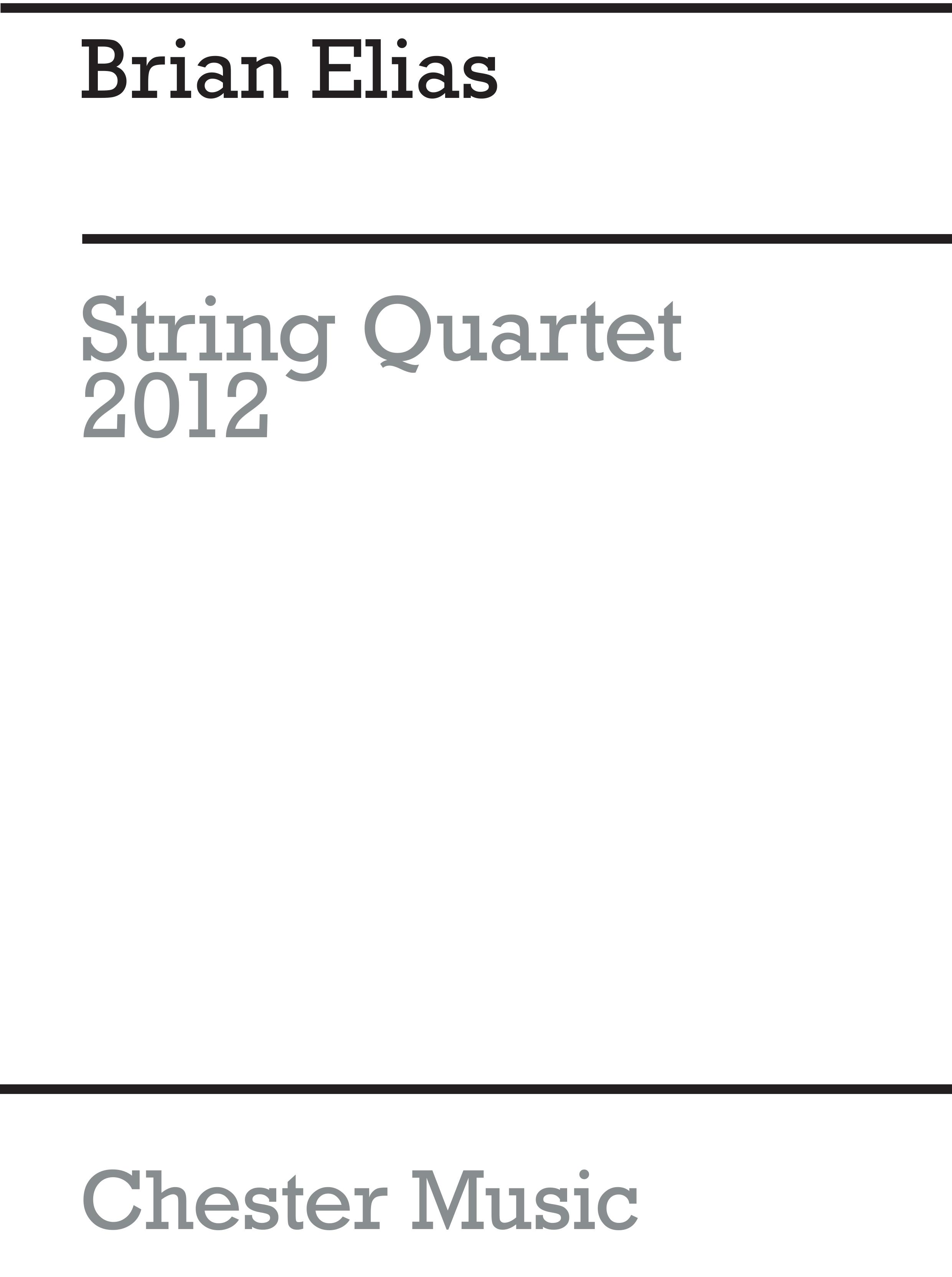 Brian Elias: String Quartet: String Quartet: Score
