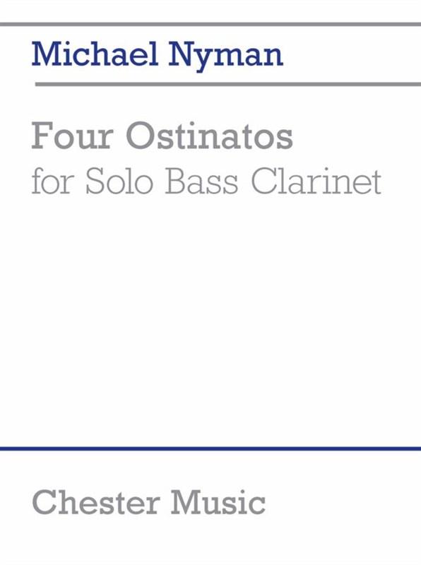 Michael Nyman: Four Ostinatos (for Solo Bass Clarinet): Bass Clarinet: