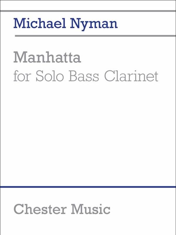 Michael Nyman: Manhatta: Bass Clarinet: Instrumental Work
