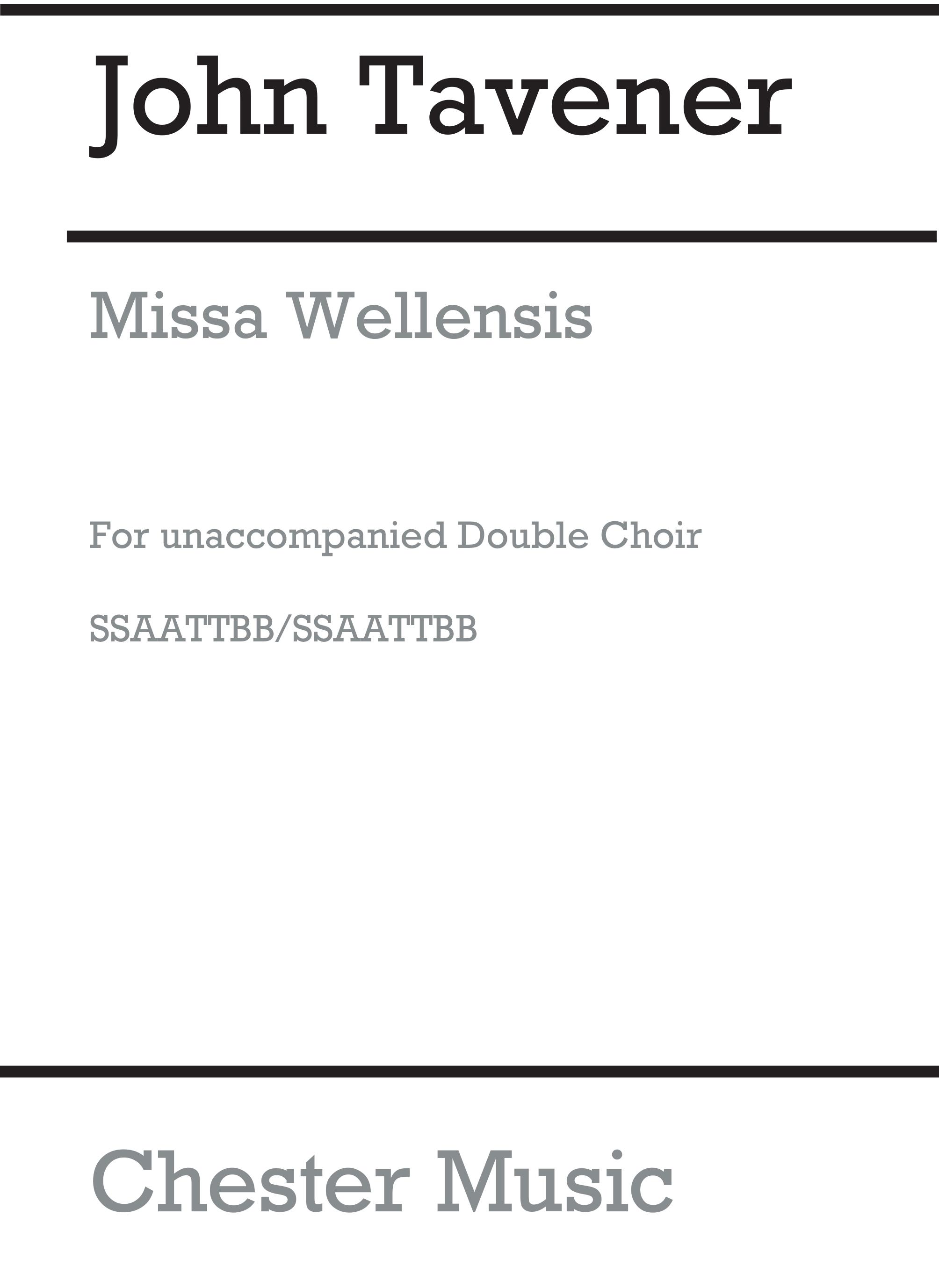 John Tavener: Missa Wellensis: SATB: Vocal Score