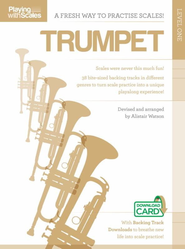 Playing With Scales: Trumpet Level 1: Trumpet: Instrumental Tutor