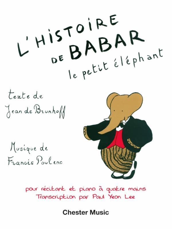 Francis Poulenc: L'Histoire De Babar: Piano Duet: Instrumental Work
