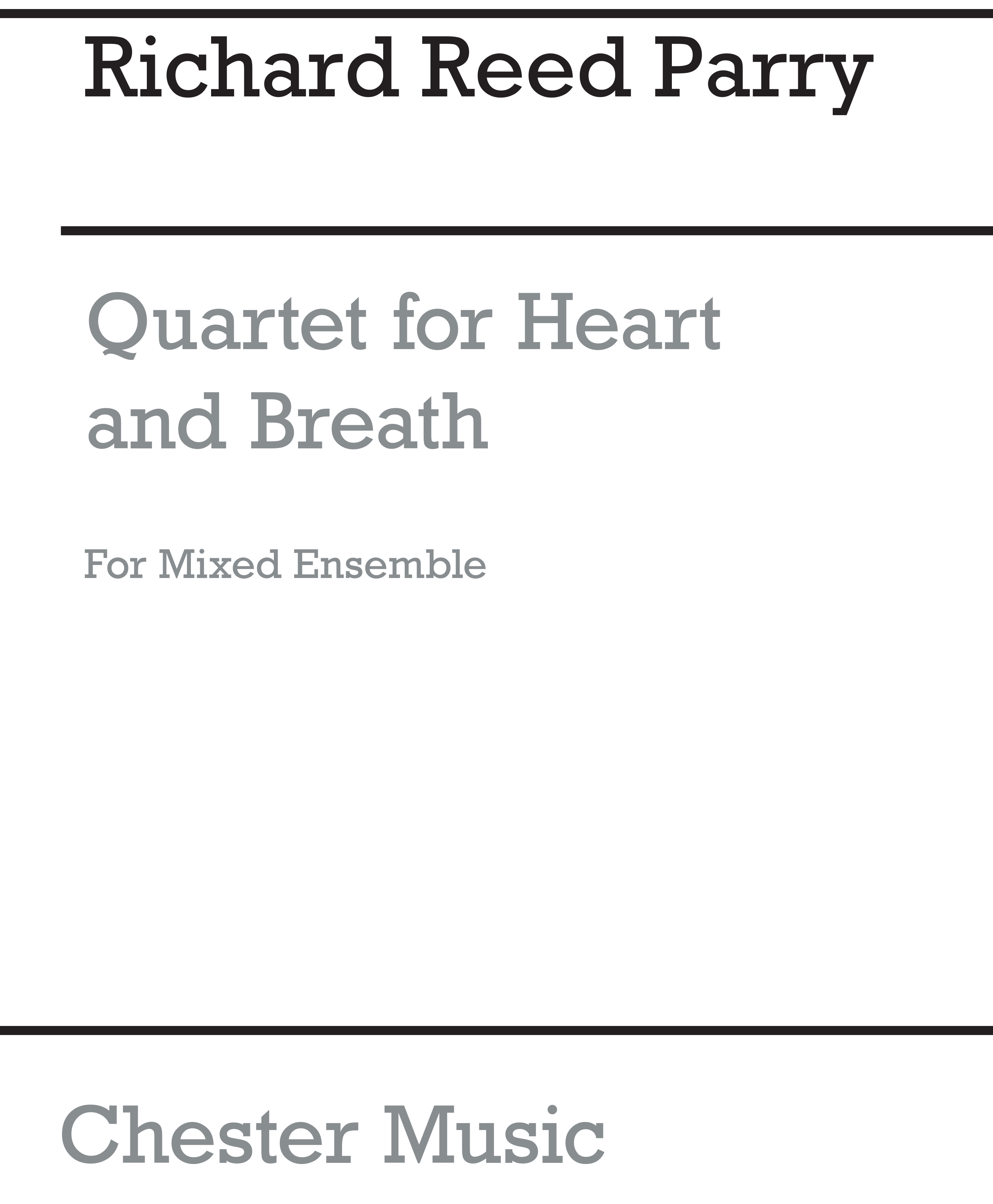 Richard Reed Parry: Quartet For Heart And Breath: Ensemble: Score and Parts