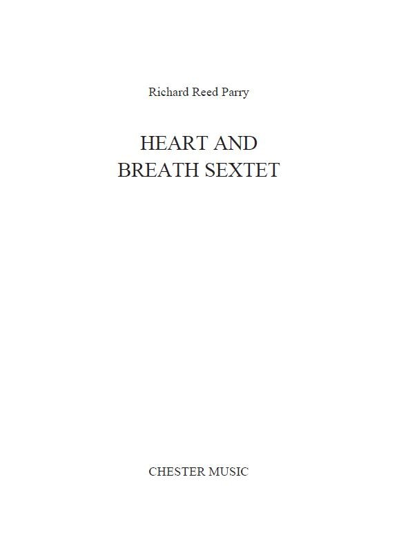 Richard Reed Parry: Heart And Breath: Ensemble: Score and Parts