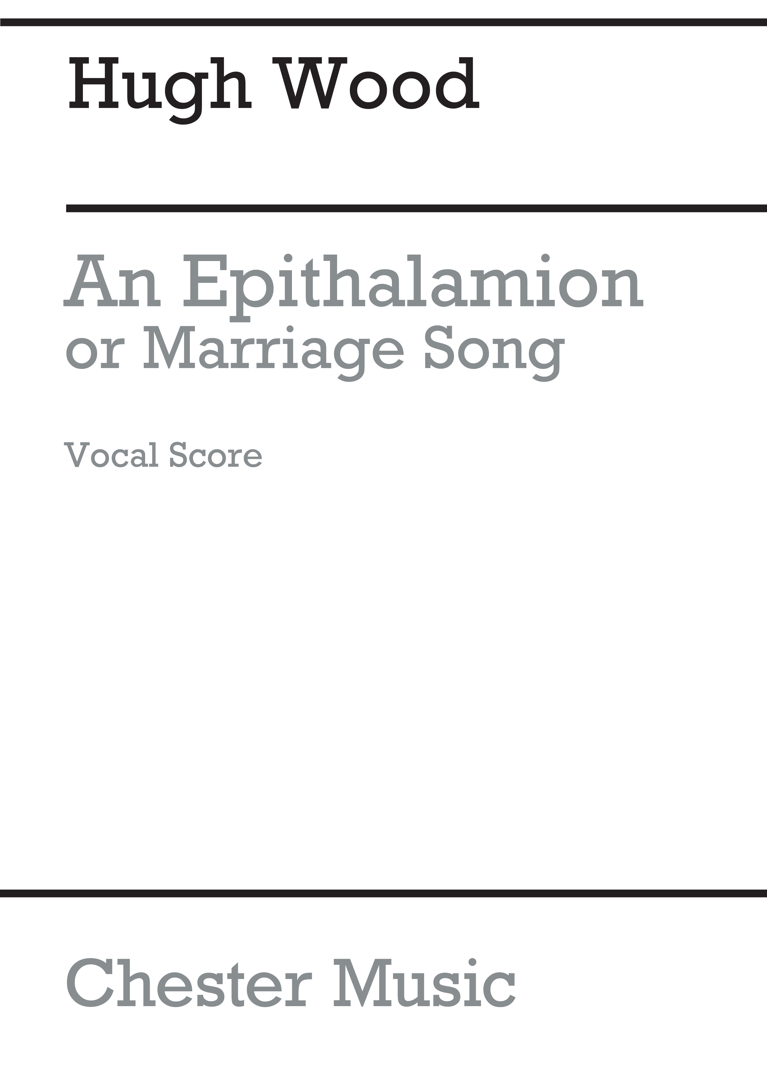 Hugh Wood: An Epithalamion  Or Marriage Song (Vocal Score): SATB: Vocal Score