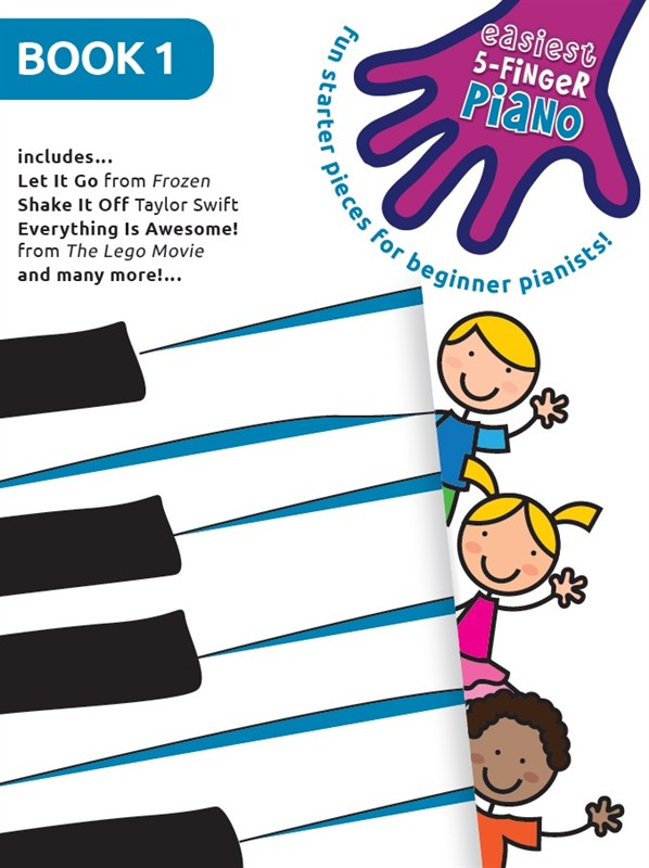 Easiest 5-Finger Piano - Book 1: Piano: Mixed Songbook