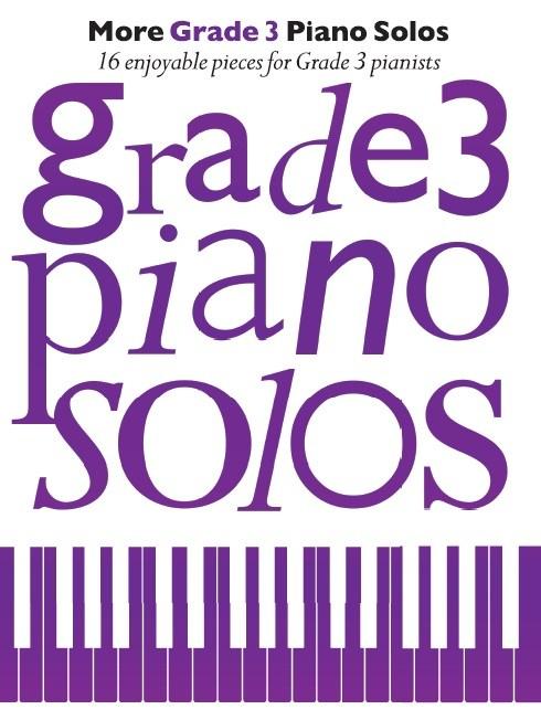 More Grade 3 Piano Solos: Piano: Instrumental Album