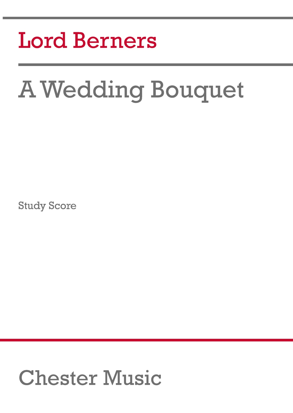 Lord Berners: A Wedding Bouquet: Orchestra: Study Score