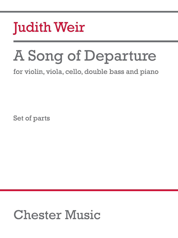 Judith Weir: A Song Of Departure: Chamber Ensemble: Part
