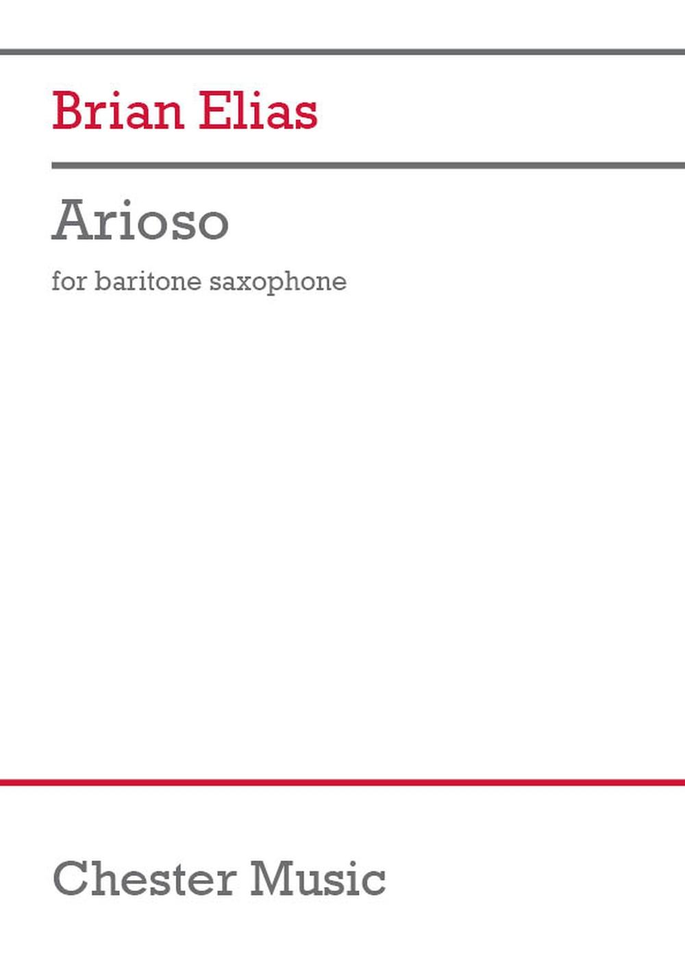 Brian Elias: Arioso: Baritone Saxophone: Instrumental Work