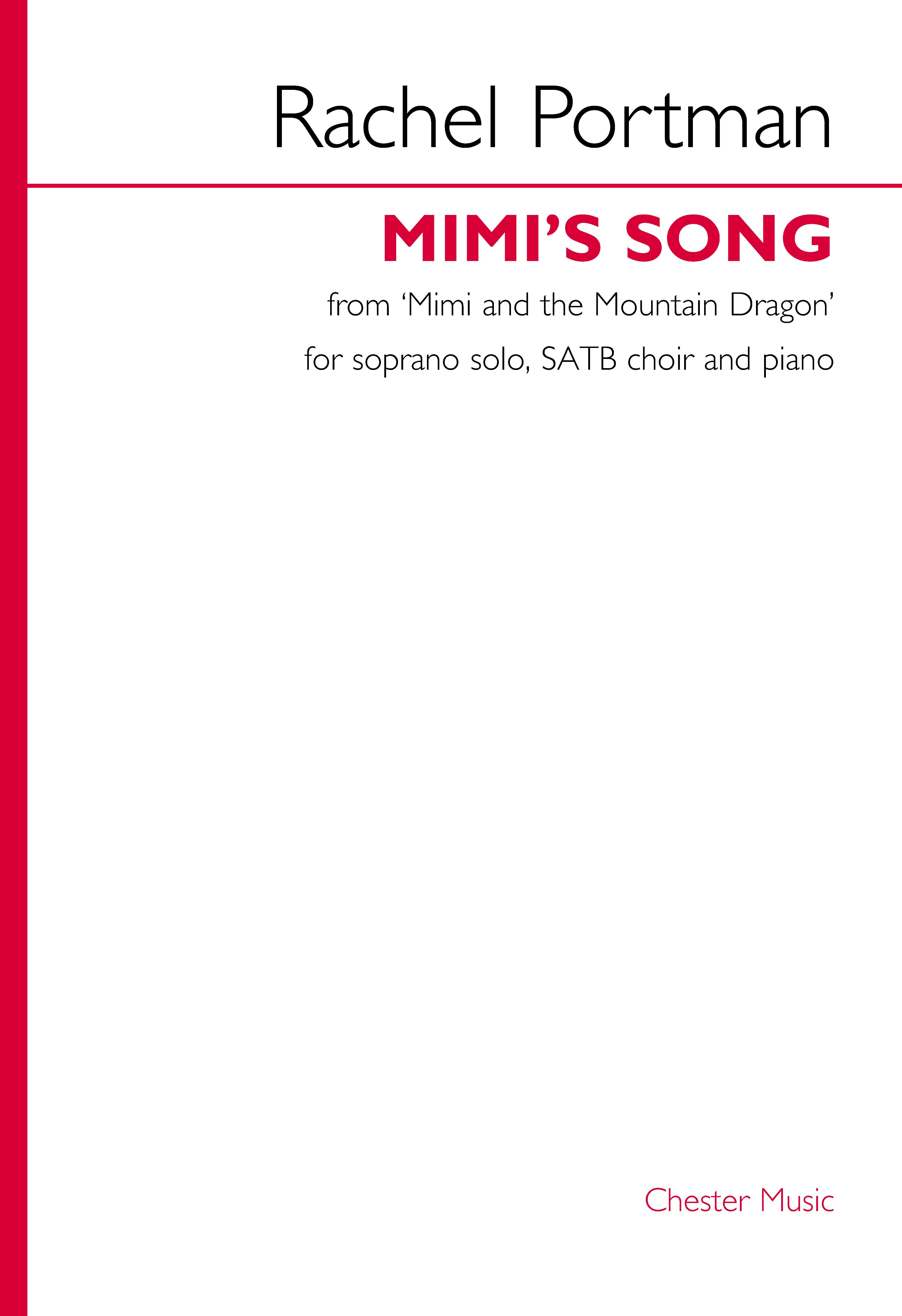 Rachel Portman: Mimi's Song (from Mimi and the Mountain Dragon): Mixed Choir: