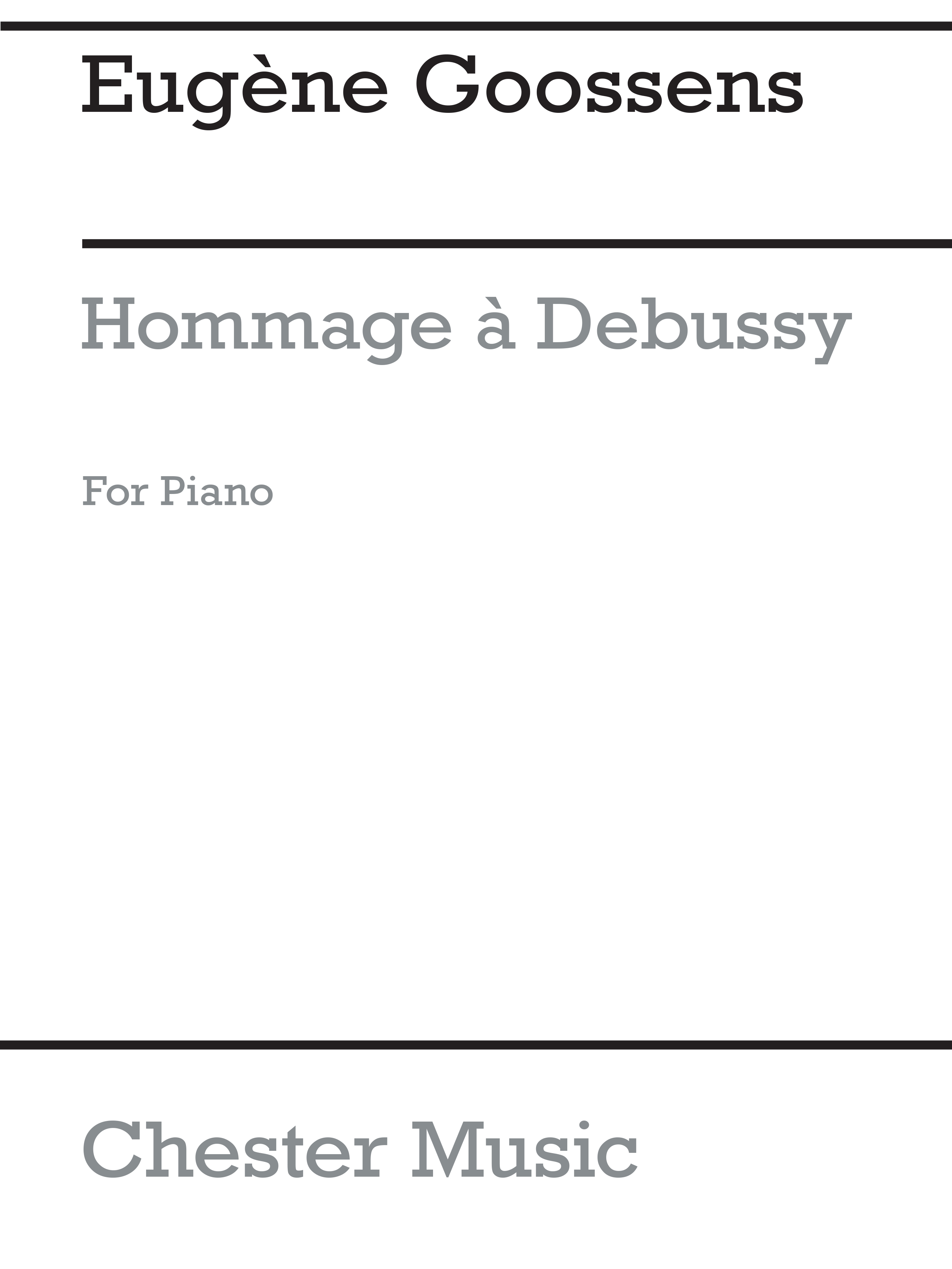 Eugene Goossens: Hommage A Debussy: Piano