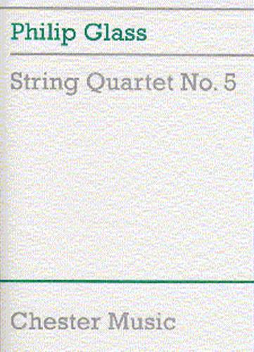 Philip Glass: String Quartet No.5: String Quartet: Score