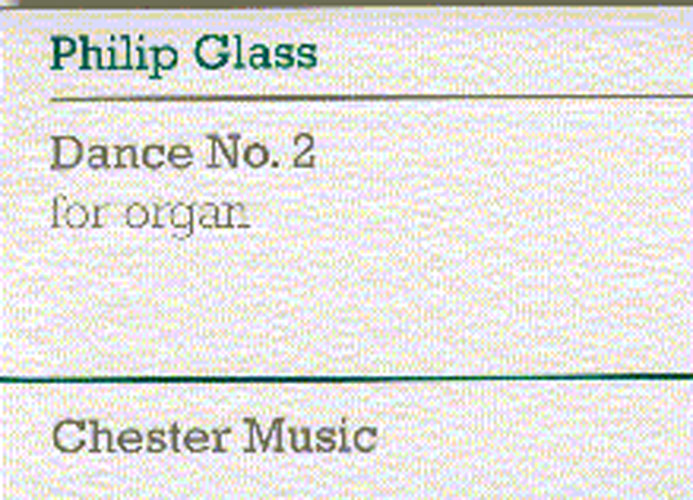 Philip Glass: Dance No. 2 For Organ: Organ: Score