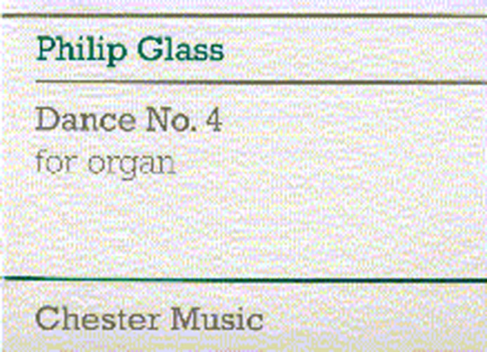 Philip Glass: Dance No. 4 For Organ: Organ: Score