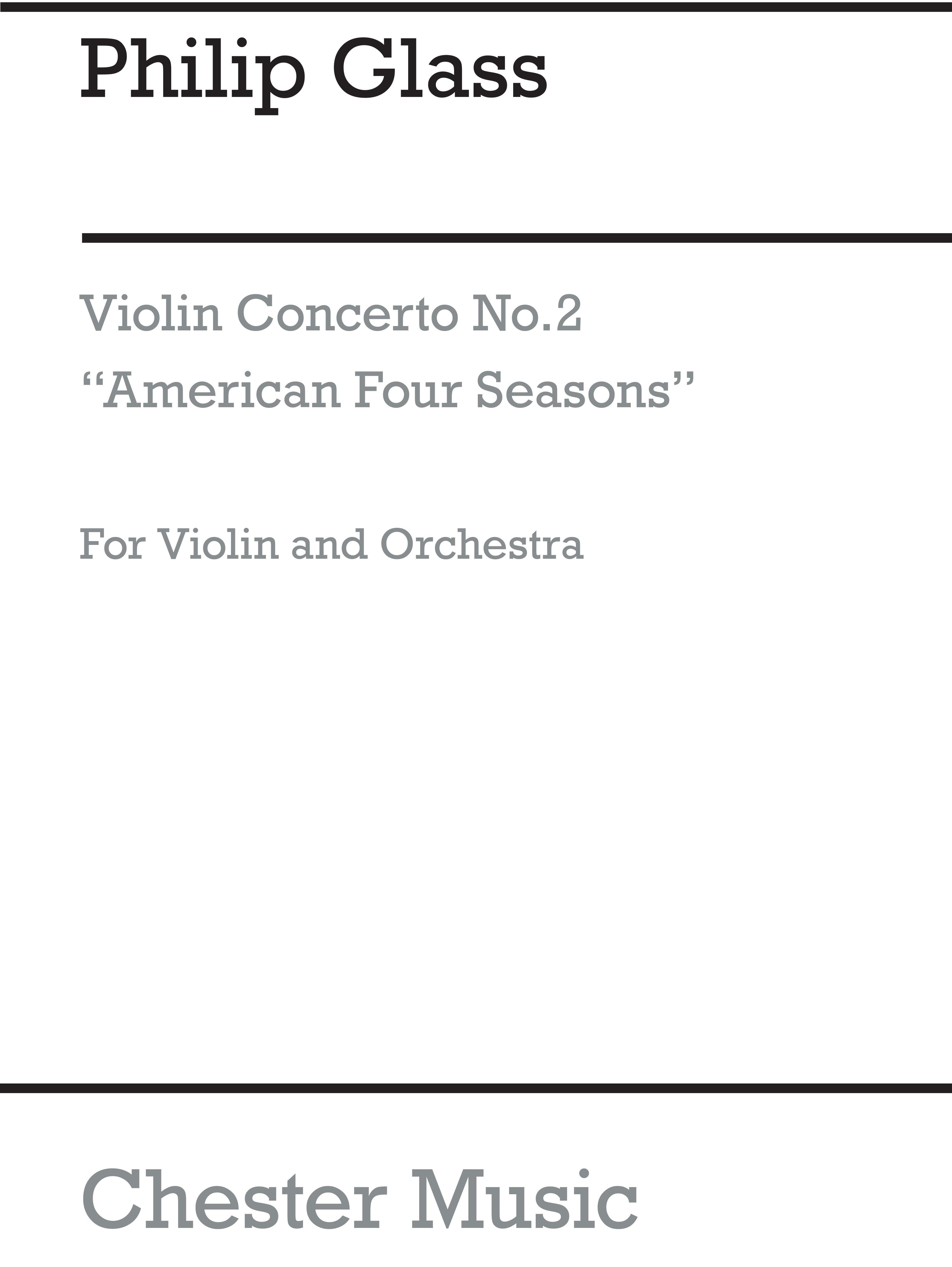 Philip Glass: Violin Concerto No.2 American Four Seasons: Violin: Score
