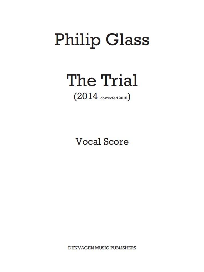Philip Glass: The Trial: Opera: Vocal Score