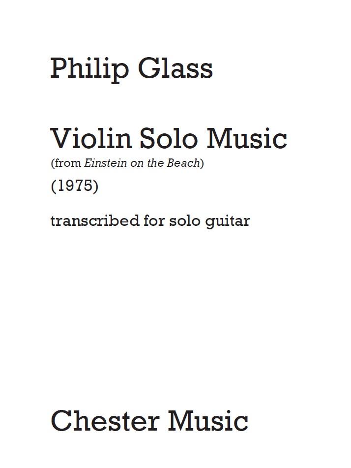 Philip Glass: Violin Solo Music: Guitar: Instrumental Work