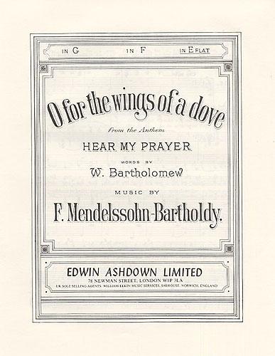Felix Mendelssohn Bartholdy: O For The Wings Of A Dove: Voice: Instrumental Work