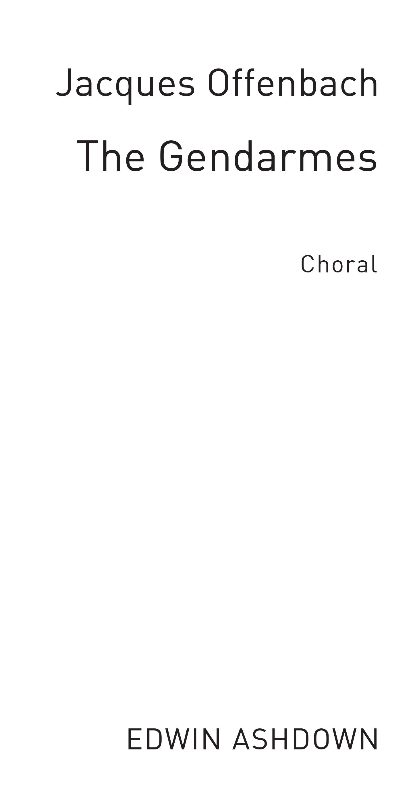 Jacques Offenbach: Gendarmes: TTBB: Vocal Score