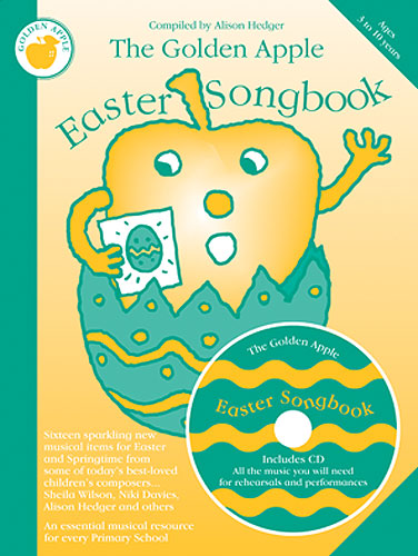 Alison Hedger: The Golden Apple Easter Songbook: Unison Voices: Classroom