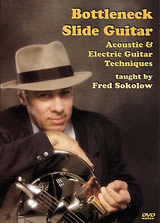 Fred Sokolow: Bottleneck Slide Guitar: Guitar: Instrumental Tutor