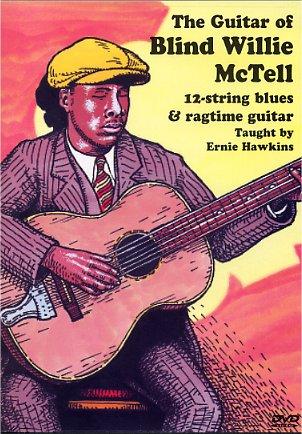 Blind Willie Mctell Ernie Hawkins: The Guitar Of Blind Willie Mctell: Guitar: