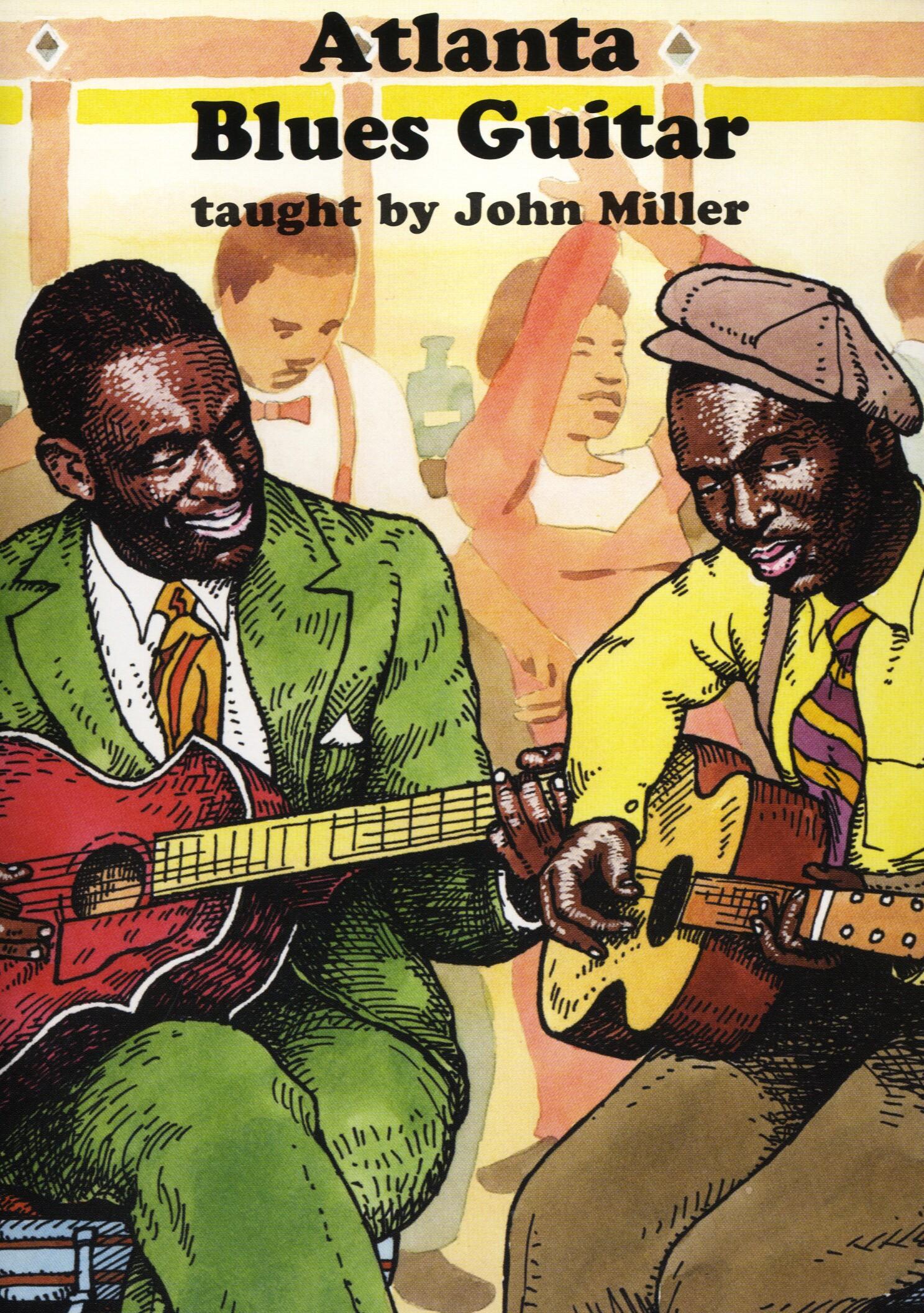 John Miller: Atlanta Blues Guitar: Guitar: Instrumental Tutor