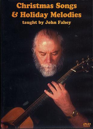 John Fahey: Christmas Songs and Holiday Melodies: Guitar: Instrumental Tutor