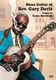 Rev. Gary Davis: Blues Guitar Of Rev. Gary Davis: Guitar: Instrumental Tutor